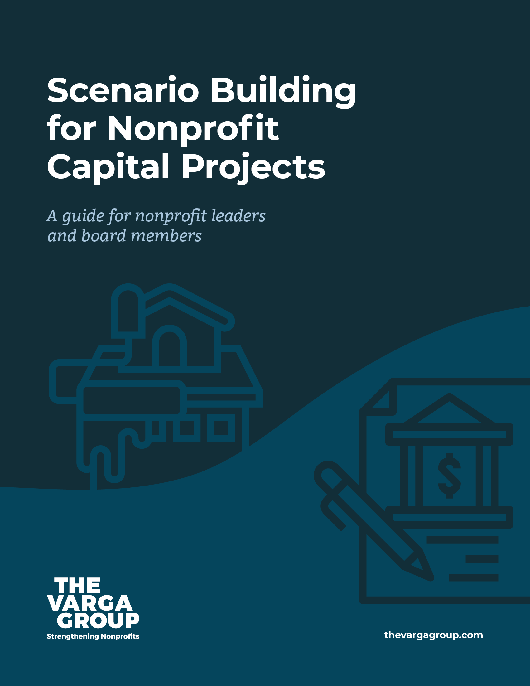 Scenario Building for Nonprofit Capital Projects